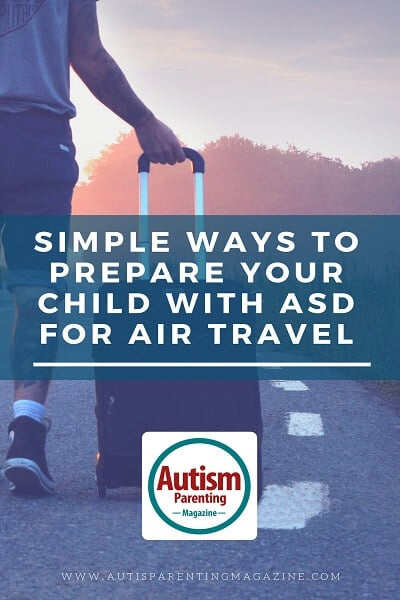Simple Ways to Prepare Your Child with ASD for Air Travel https://www.autismparentingmagazine.com/preparing-autism-child-air-travel/