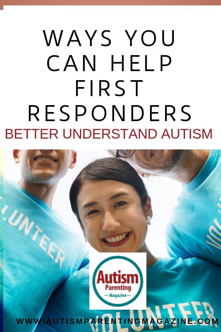 Ways You Can Help First Responders Better Understand Autism https://www.autismparentingmagazine.com/first-responders-better-understand-autism/