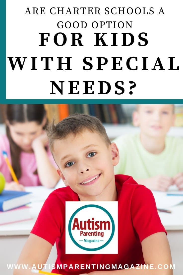 Are Charter Schools A Good Option For Kids With Special Needs? https://www.autismparentingmagazine.com/option-for-kids-with-autism/