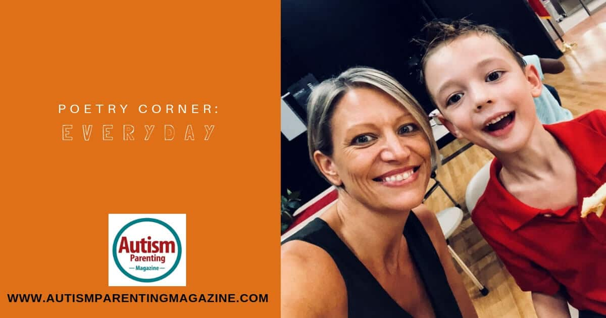 Poetry Corner: Every Day https://www.autismparentingmagazine.com/poetry-corner-every-day/