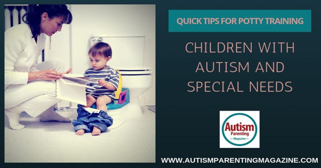 Quick Tips for Potty Training Children With Autism and Special Needs