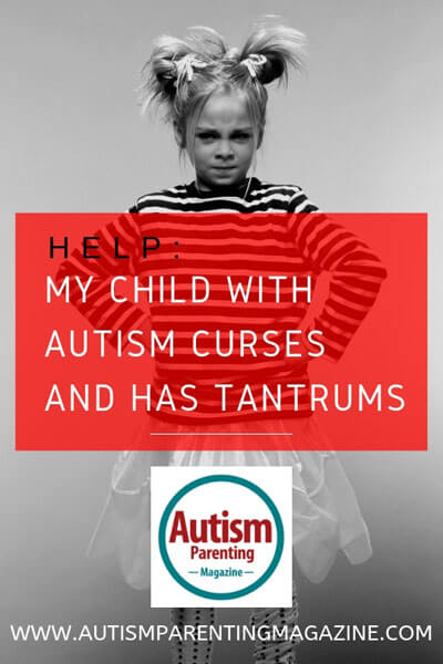 HELP: My Child With Autism Curses and Has Tantrums https://www.autismparentingmagazine.com/autism-curses-and-has-tantrums/