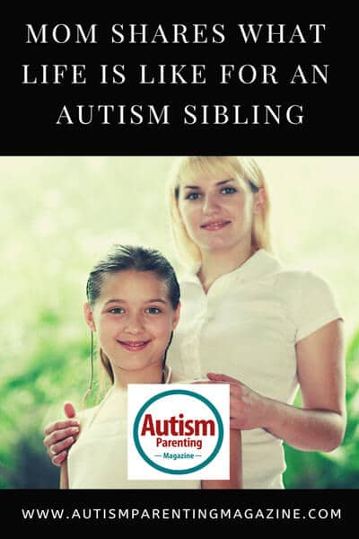 Mom Shares What Life Is Like for an Autism Sibling https://www.autismparentingmagazine.com/mom-shares-what-life-is/