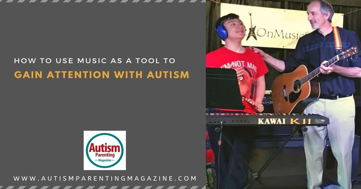 How to Use Music As a Tool to Gain Attention With Autism https://www.autismparentingmagazine.com/music-to-gain-attention-autism/