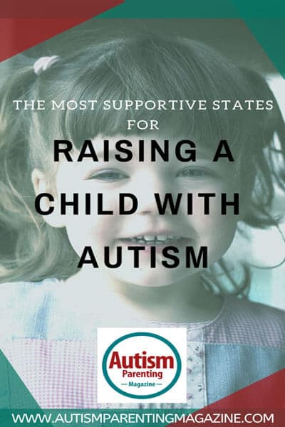 The Most Supportive States for Raising a Child With Autism https://www.autismparentingmagazine.com/supportive-states-raising-autism-child/