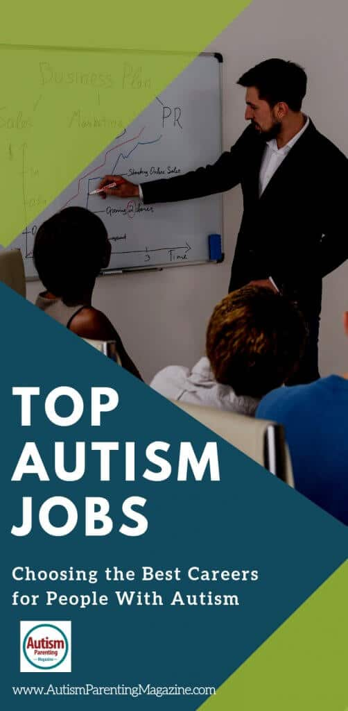 Top Autism Jobs: Choosing the Best Careers for People With Autism https://www.autismparentingmagazine.com/best-autism-jobs-and-careers/