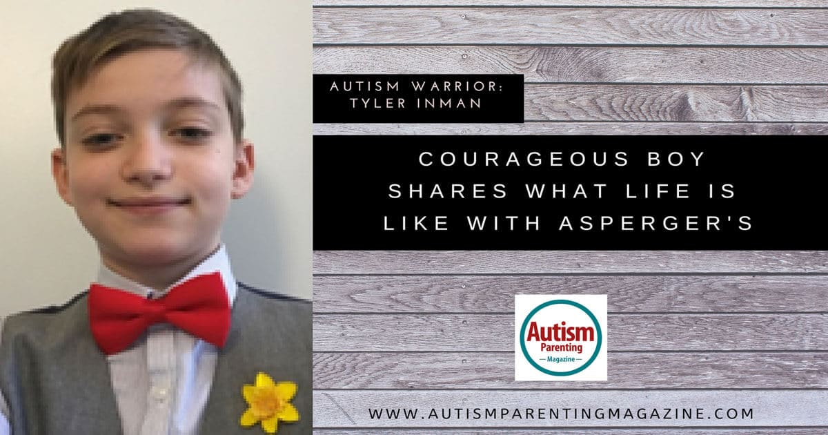 Autism Warrior: Tyler Inman Courageous Boy Shares What Life is Like With Asperger's https://www.autismparentingmagazine.com/courageous-boy-shares-life-aspergers/