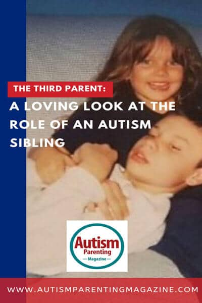 The Third Parent: A Loving Look at the Role of an Autism Sibling https://www.autismparentingmagazine.com/loving-role-of-autism-sibling/