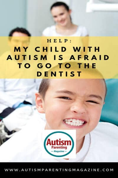 Help: My Child With Autism Is Afraid to Go to the Dentist https://www.autismparentingmagazine.com/autism-child-afraid-dental-checkup/