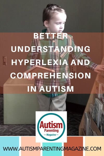 Better Understanding Hyperlexia and Comprehension in Autism https://www.autismparentingmagazine.com/better-understanding-hyperlexia-comprehension-autism/