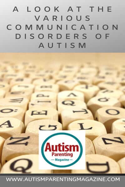A Look at the Various Communication Disorders of Autism https://www.autismparentingmagazine.com/look-various-communication-disorders-autism/