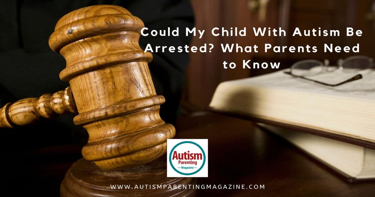 Could My Child With Autism Be Arrested? What Parents Need to Know https://www.autismparentingmagazine.com/my-child-with-autism-arrested/