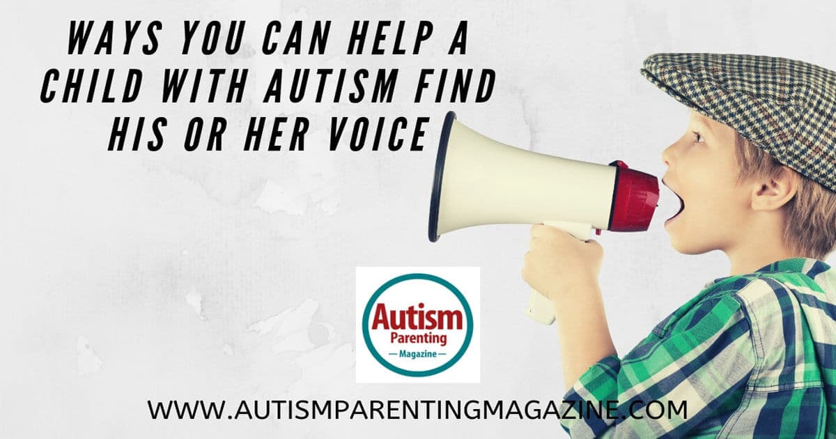 Ways You Can Help a Child with Autism Find His or Her Voice https://www.autismparentingmagazine.com/ways-you-can-find-voice/