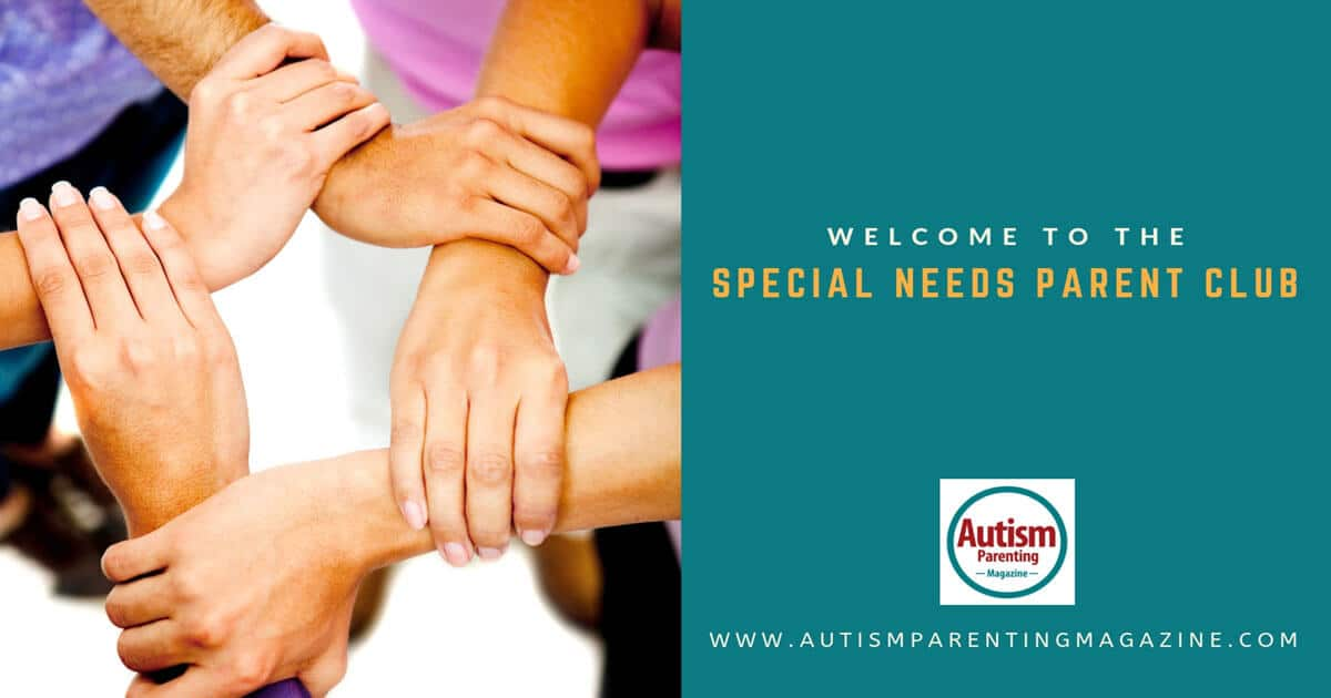 Welcome To The Special Needs Parent Club https://www.autismparentingmagazine.com/welcome-special-needs-parent-club/