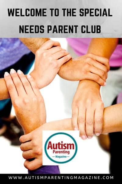 Welcome To The Special Needs Parent Club https://www.autismparentingmagazine.com/welcome-special-needs-parent-club/
