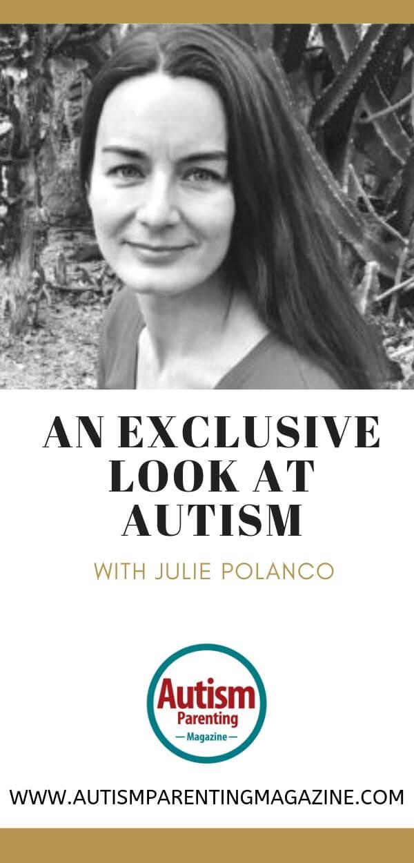 An Exclusive Look at AUTISM With Julie Polanco https://www.autismparentingmagazine.com/exclusive-look-autism-julie-polanco/