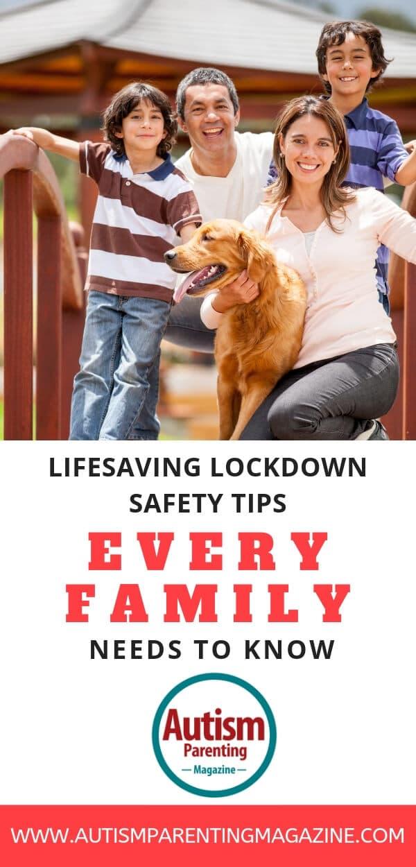 Lifesaving Lockdown Safety Tips Every Family Needs to Know https://www.autismparentingmagazine.com/lifesaving-safety-tips-family-know/