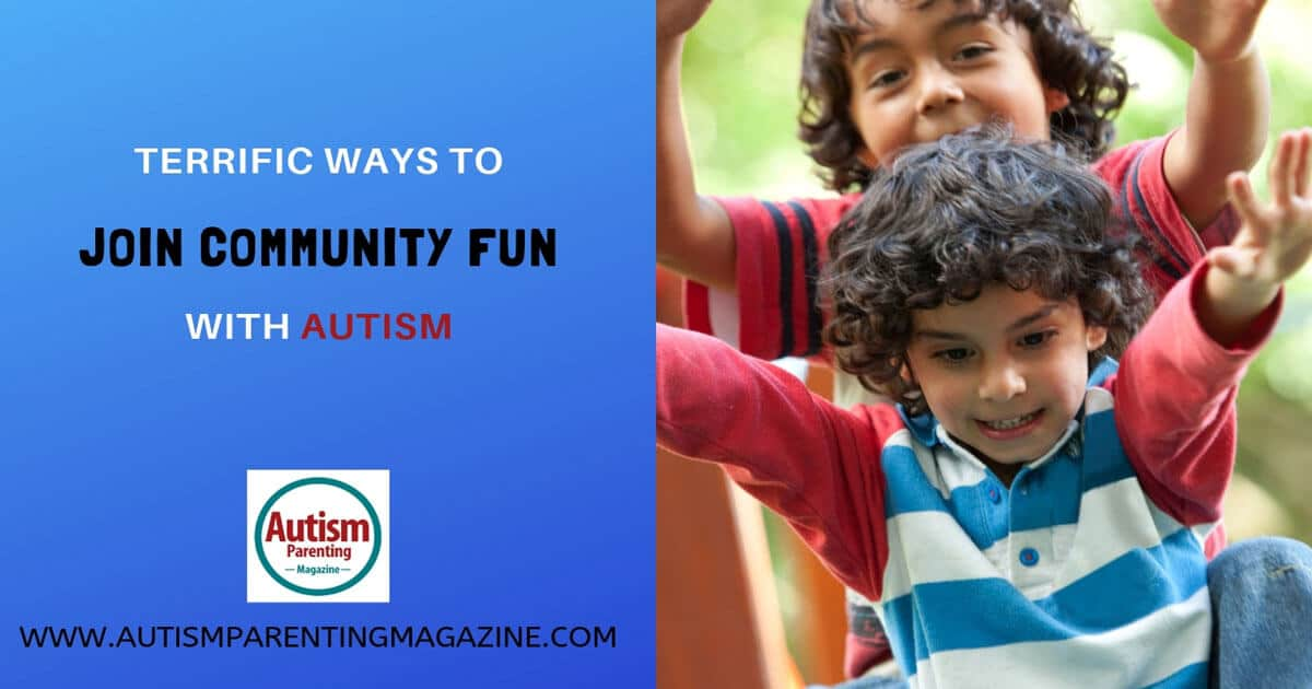 Terrific Ways to Join Community Fun With Autism https://www.autismparentingmagazine.com/terrific-ways-join-community-autism/