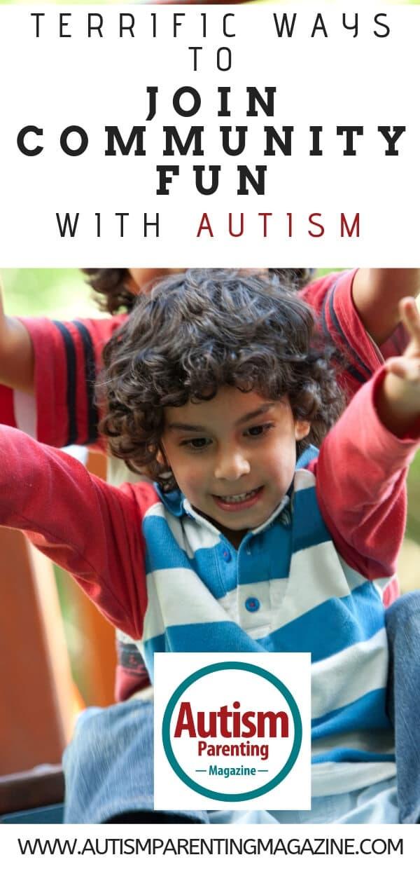 Terrific Ways to Join Community Fun With Autism https://www.autismparentingmagazine.com/terrific-ways-join-community-autism/