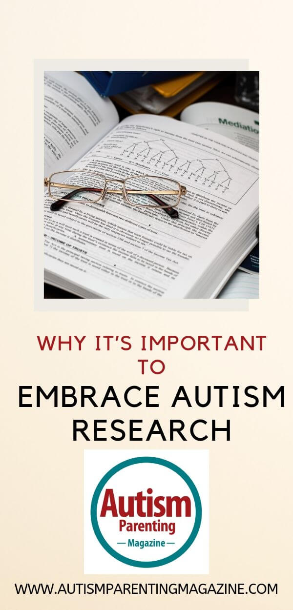 Why It's Important to Embrace Autism Research https://www.autismparentingmagazine.com/why-important-embrace-autism-research/