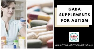 GABA Supplements for Autism https://www.autismparentingmagazine.com/gaba-supplements-for-autism/