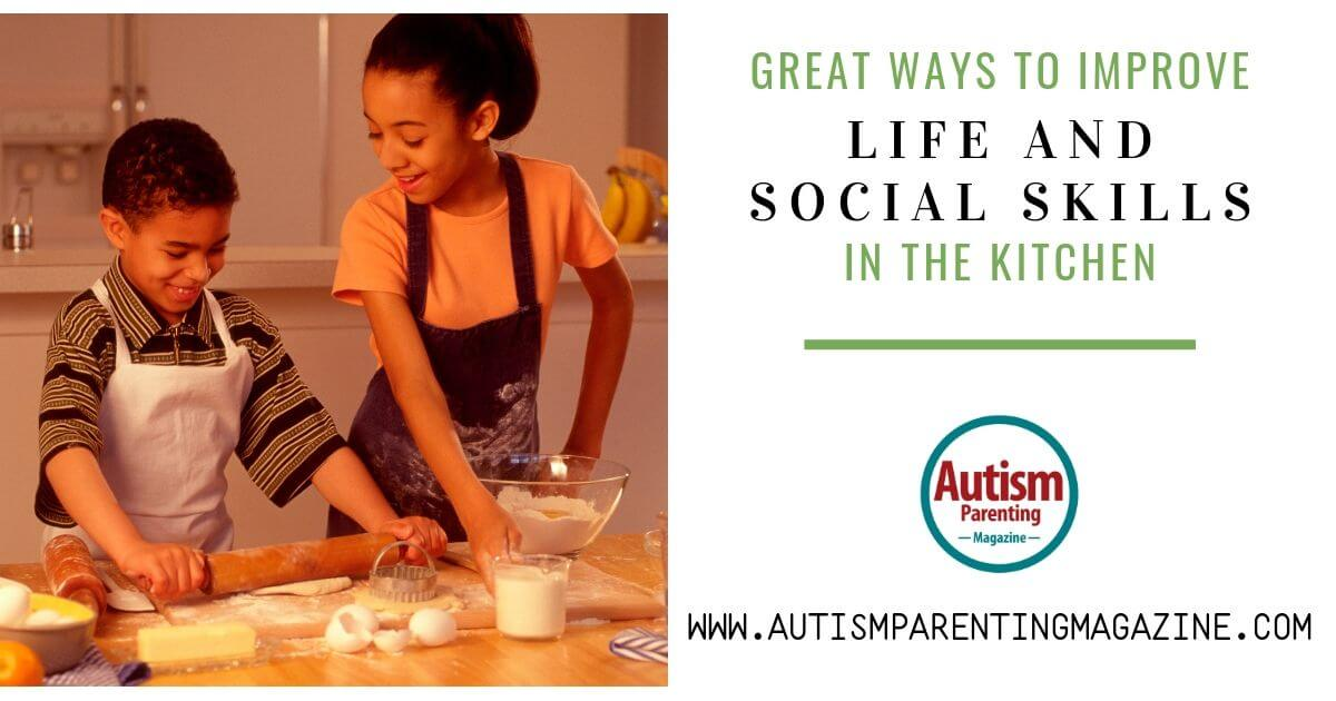 Great Ways to Improve Life and Social Skills In the Kitchen https://www.autismparentingmagazine.com/great-ways-improve-life-skills/