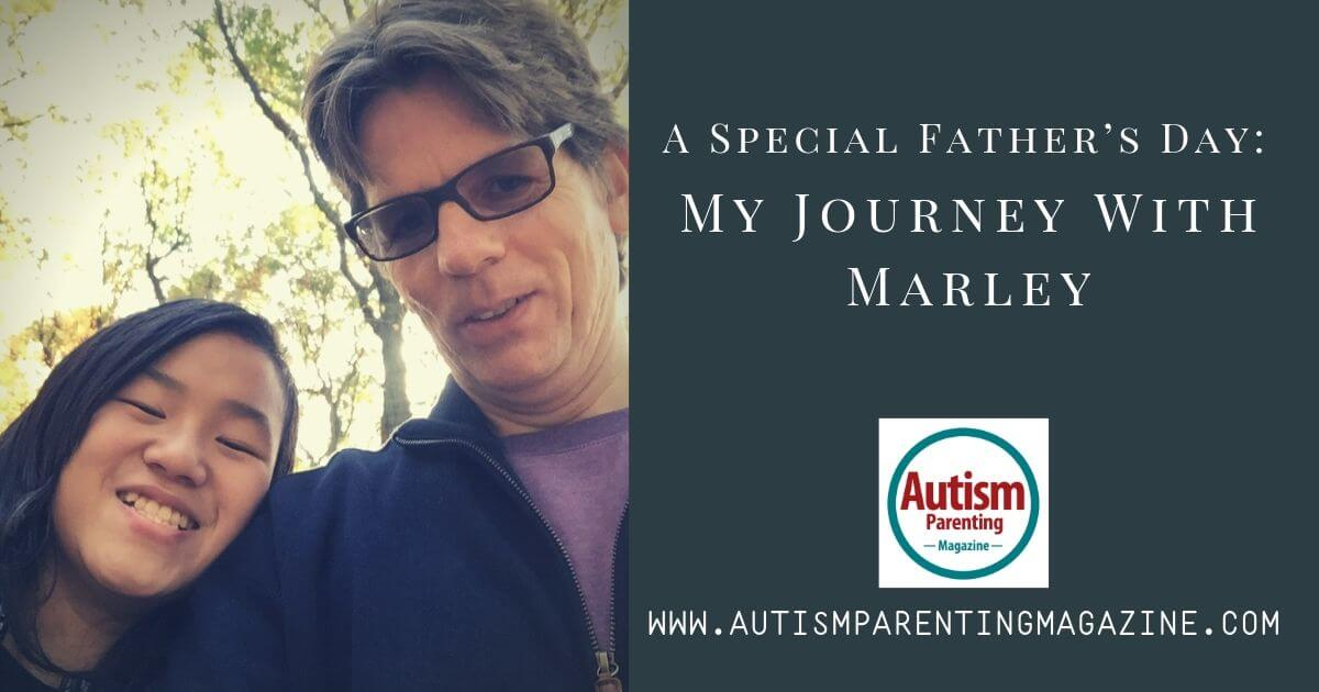 A Special Father's Day: My Journey With Marley https://www.autismparentingmagazine.com/special-fathers-day-journey/
