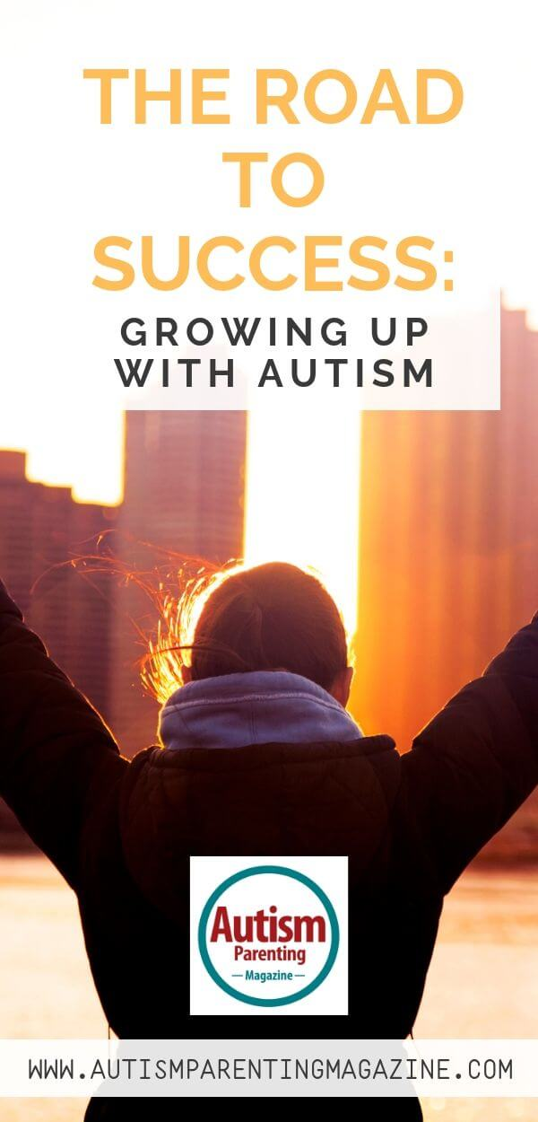 The Road to Success: Growing Up With Autism https://www.autismparentingmagazine.com/success-growing-up-with-autism/