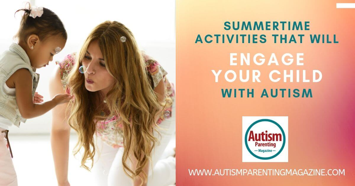https://www.autismparentingmagazine.com/summertime-activities-engage-child-autism/