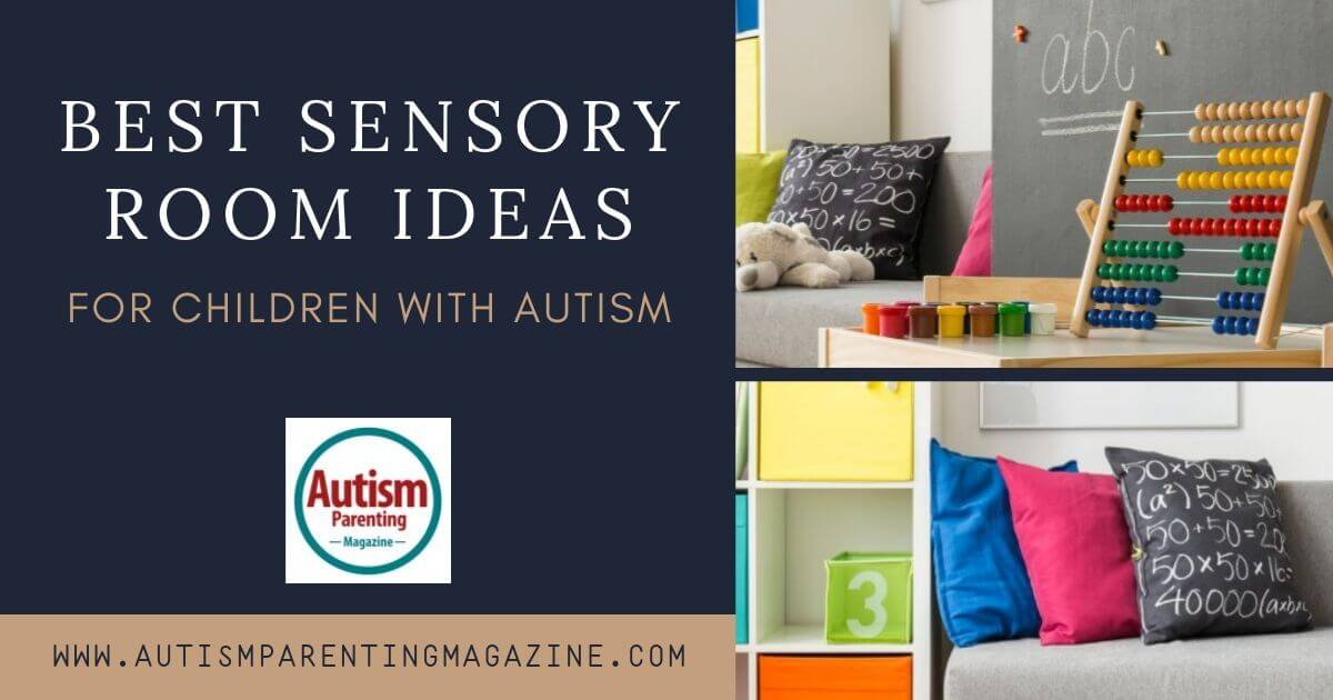 Best Sensory Room Ideas for Children with Autism https://www.autismparentingmagazine.com/best-sensory-room-ideas/