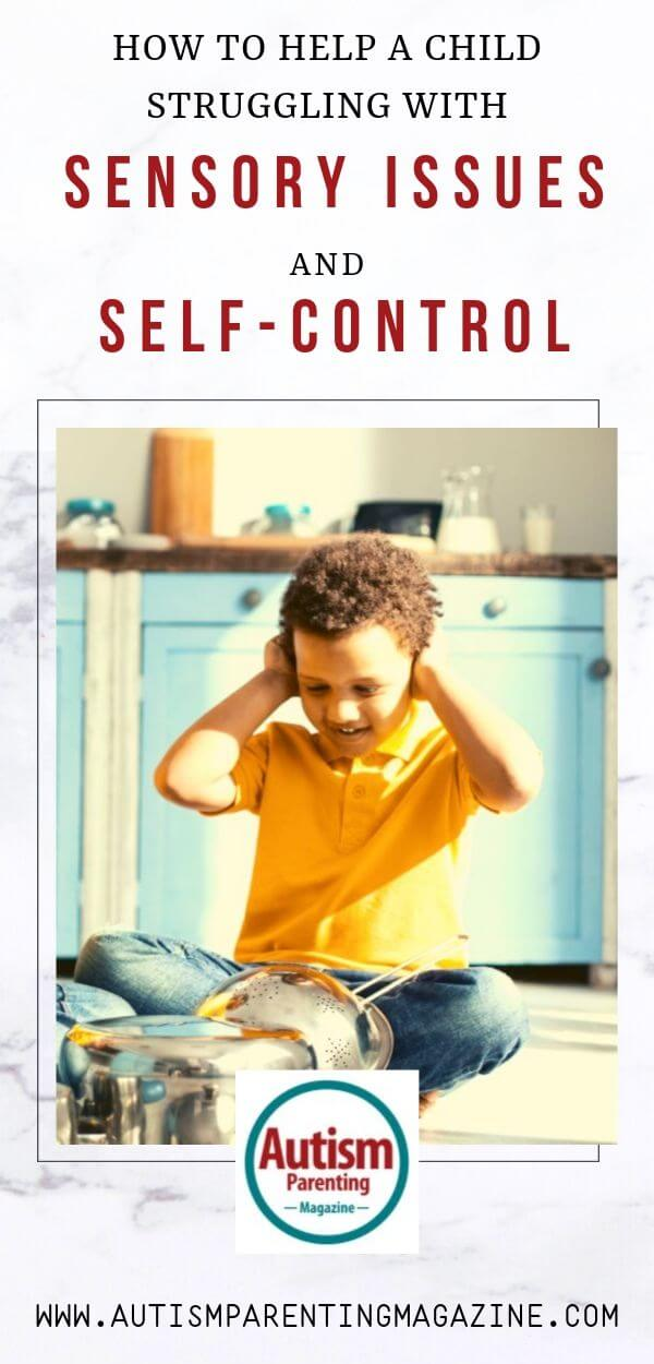 How to Help a Child Struggling With Sensory Issues and Self-Control https://www.autismparentingmagazine.com/child-struggling-with-sensory-issues/