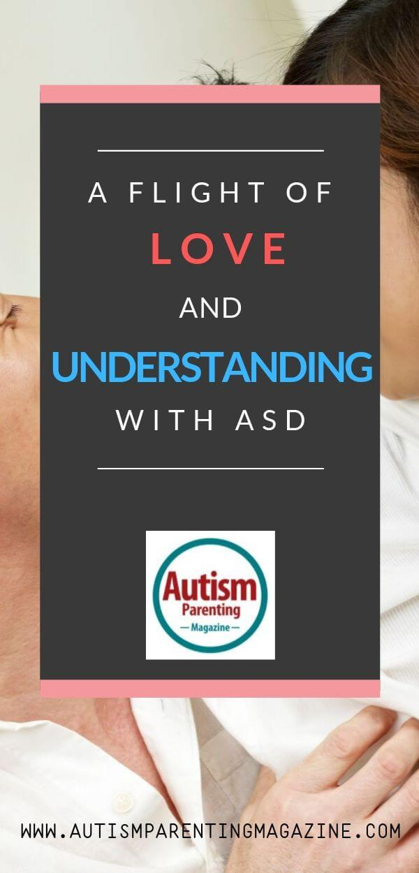 A Flight of Love and Understanding With ASD https://www.autismparentingmagazine.com/flight-of-love-and-understanding/