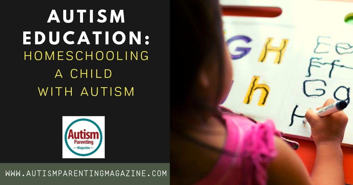 Autism Education: Homeschooling a Child With Autism https://www.autismparentingmagazine.com/homeschooling-with-autism-child/