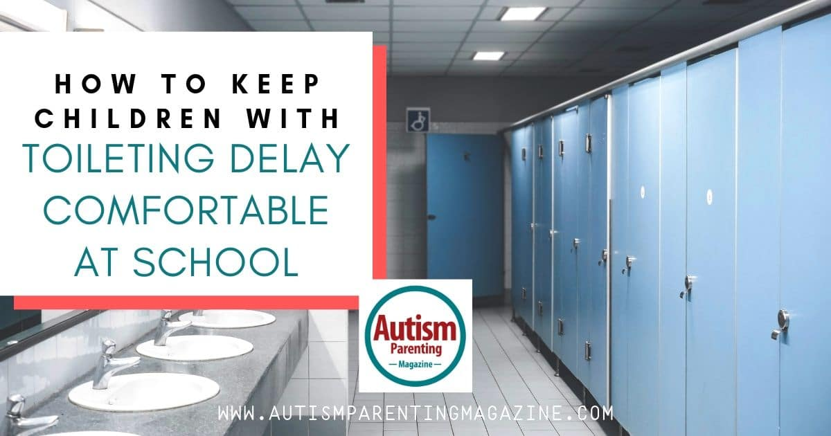 How to Keep Children With Toileting Delay Comfortable at School https://www.autismparentingmagazine.com/keep-children-with-toileting-delay/