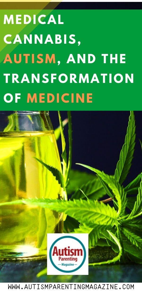 Medical Cannabis, Autism, and the Transformation of Medicine https://www.autismparentingmagazine.com/medical-cannabis-autism-transformation-medicine/