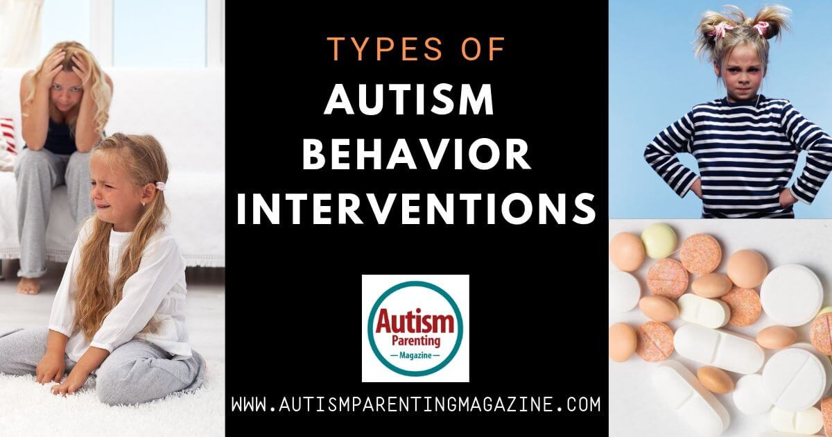 https://www.autismparentingmagazine.com/types-of-autism-behavior-interventions/