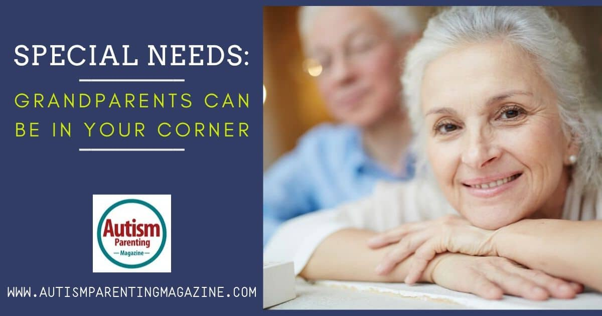 Special Needs: Grandparents Can Be in Your Corner https://www.autismparentingmagazine.com/special-needs-grandparents-in-corner/