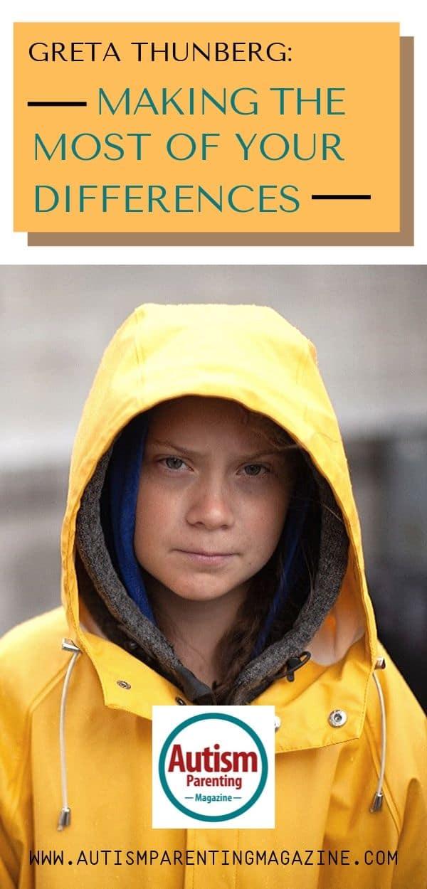 Greta Thunberg: Making the Most of Your Differences https://www.autismparentingmagazine.com/greta-thunberg-making-most-differences/