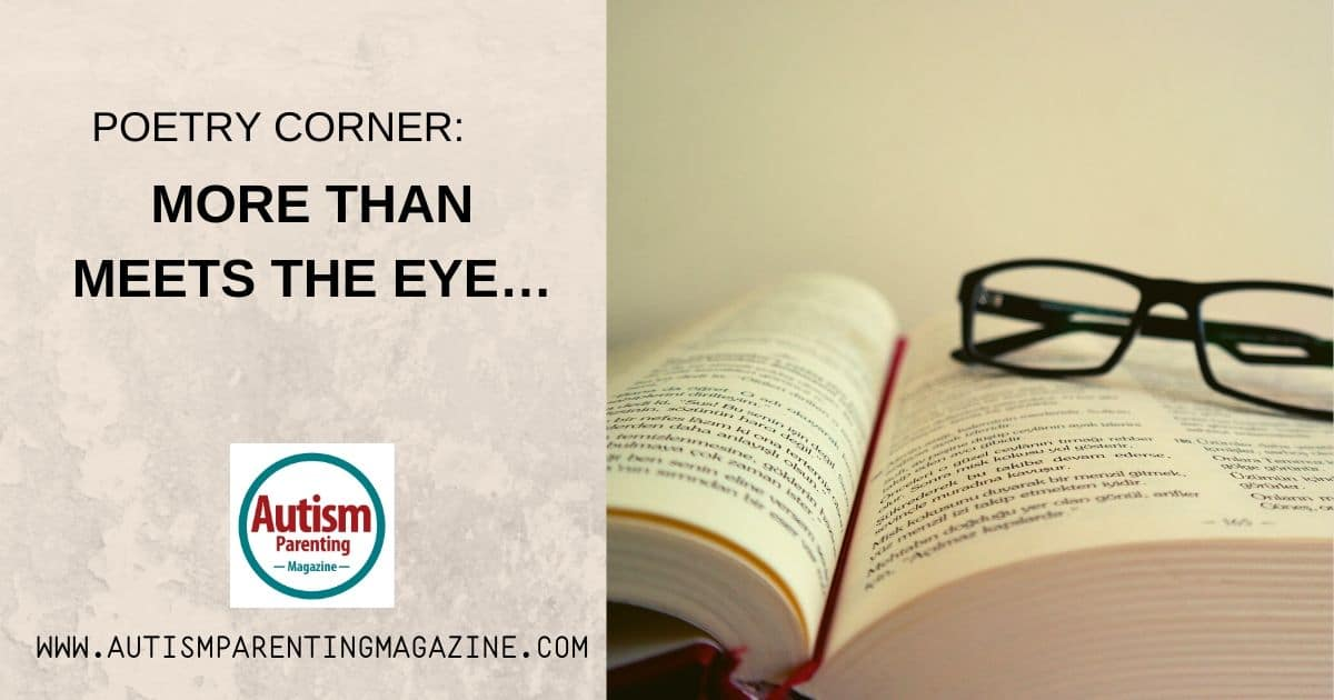 More than meets the eye… https://www.autismparentingmagazine.com/more-than-meets-the-eye/