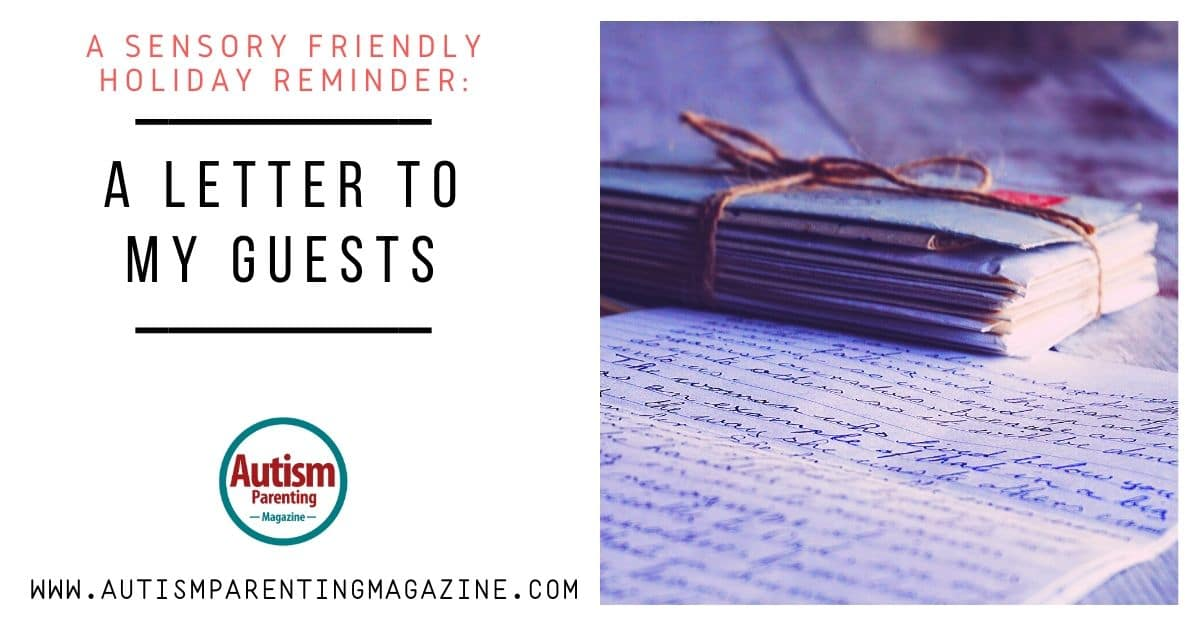 A Sensory Friendly Holiday Reminder: A Letter to My Guests