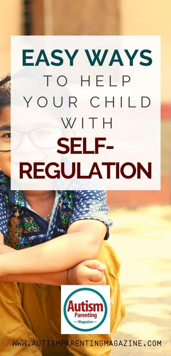 Easy Ways to Help Your Child With Self-Regulation
