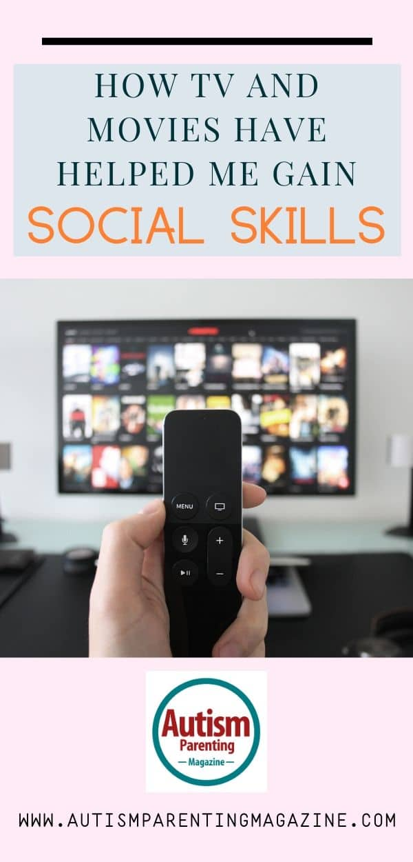 How TV and Movies Have Helped Me Gain Social Skills