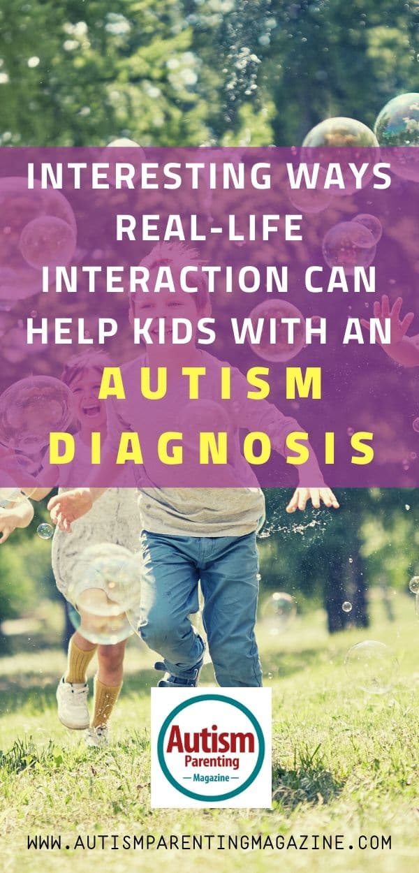 Interesting Ways Real-Life Interaction Can Help Kids with an Autism Diagnosis https://www.autismparentingmagazine.com/interesting-ways-real-life-interaction/