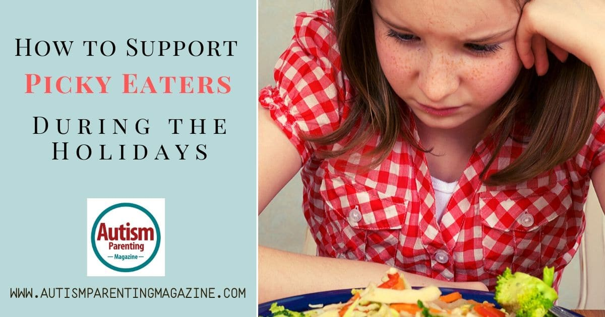 How to Support Picky Eaters During the Holidays