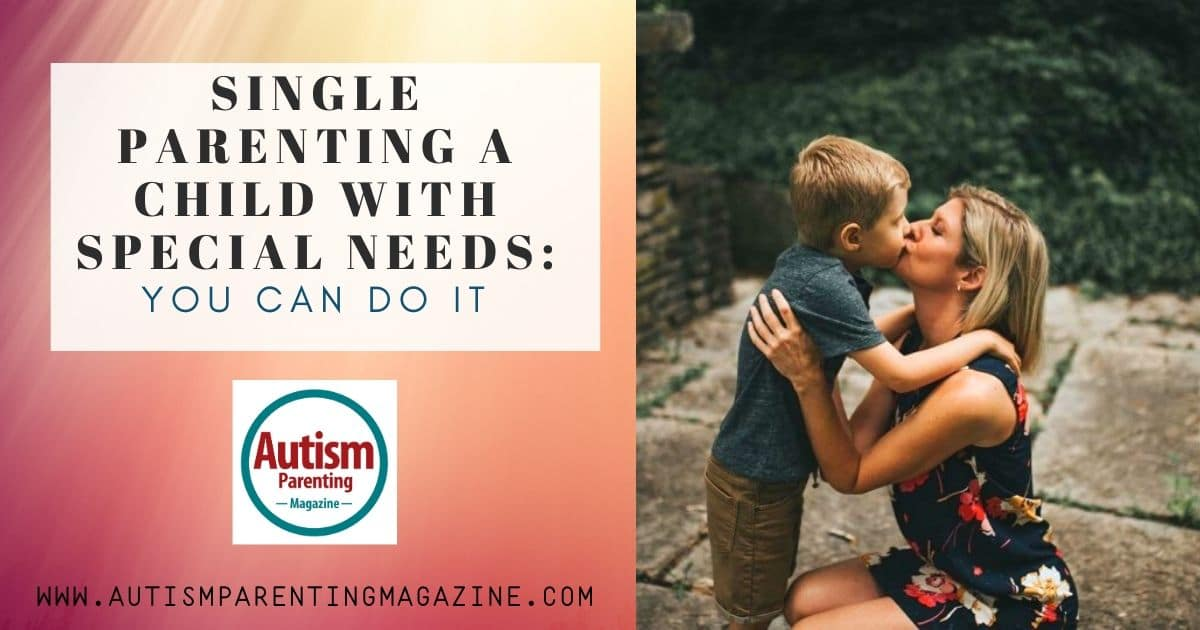 Single Parenting a Child With Special Needs
