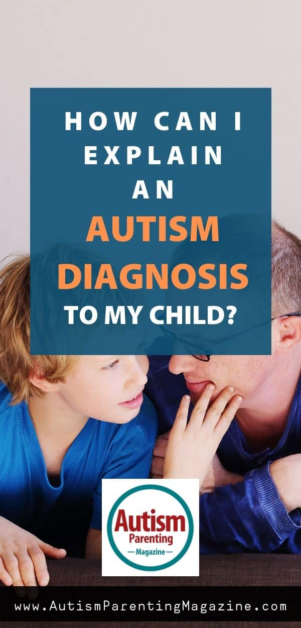 How Can I Explain an Autism Diagnosis to My Child?