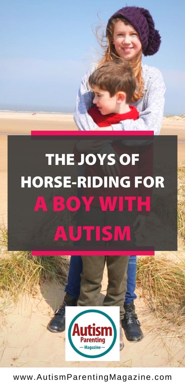 The Joys of Horse Riding for A Boy with Autism