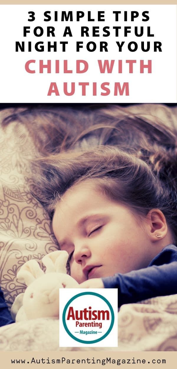 3 Simple Tips for a Restful Night For Your Child with Autism