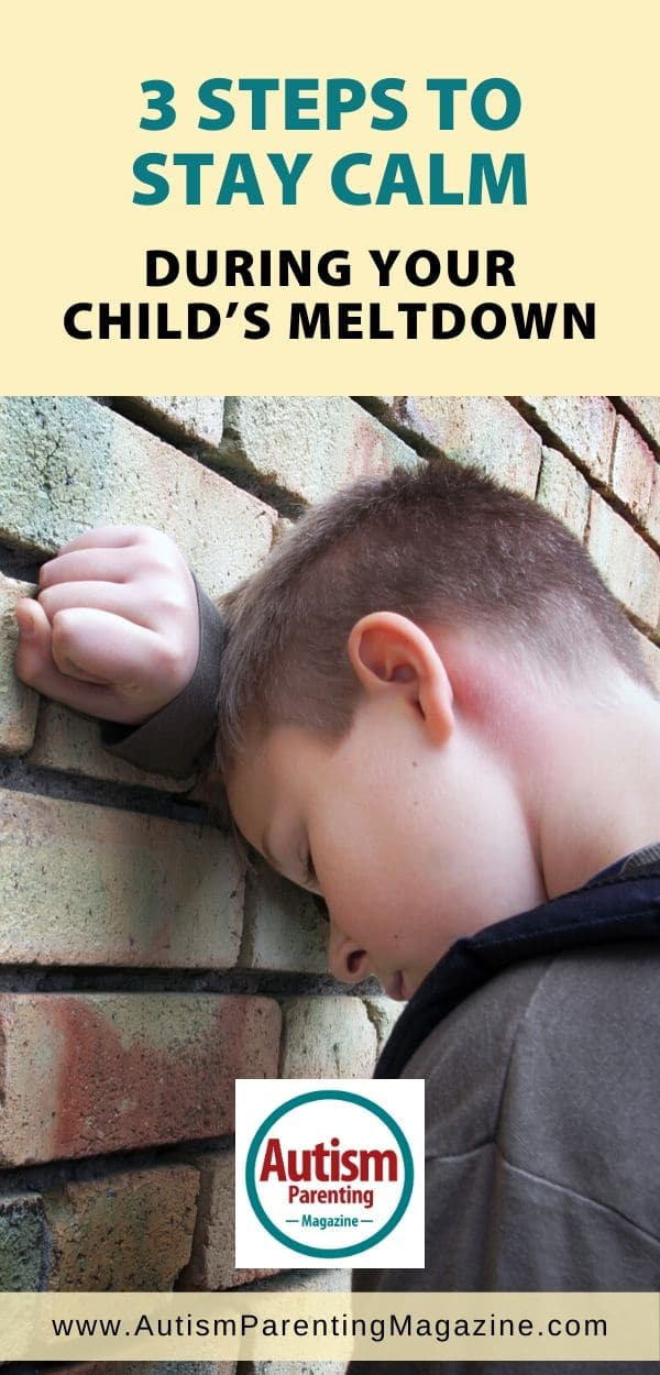 3 Steps to Stay Calm During Your Child's Meltdown