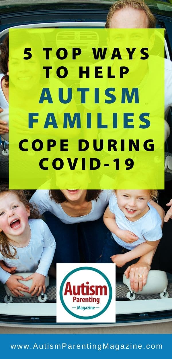5 Top Ways to Help Autism Families Cope During COVID-19